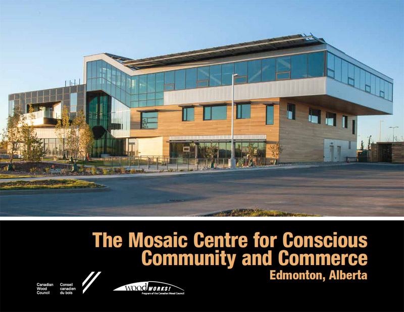 Mosaic Centre Case Study By The Canadian Wood Council